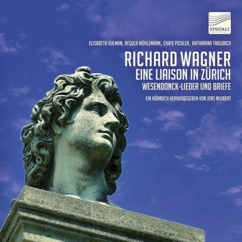 Eine Liaison in Zürich - Richard Wagner